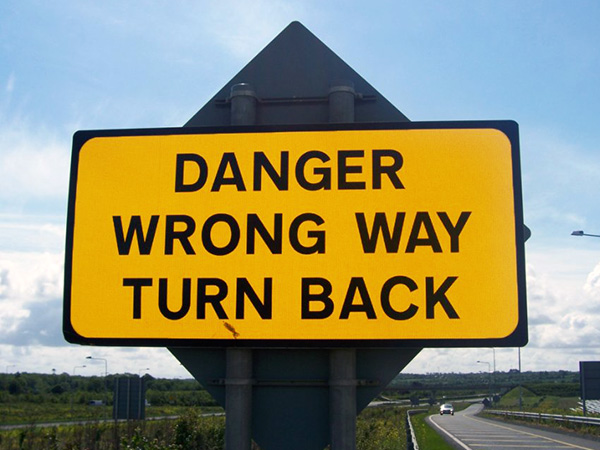 danger sign showing that you're heading the wrong way
